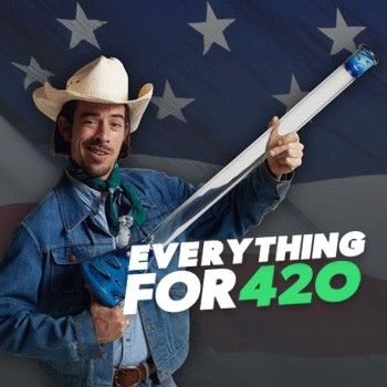 EVERYTHING FOR 420 JULY 4TH