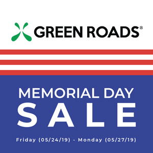 GREEN ROADS MEMORIAL DAY SALE DISCOUNT