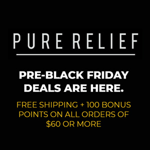 PURE RELIEF BLACK FRIDAY