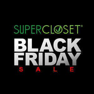 SUPERCLOSET BLACK FRIDAY DISCOUNT